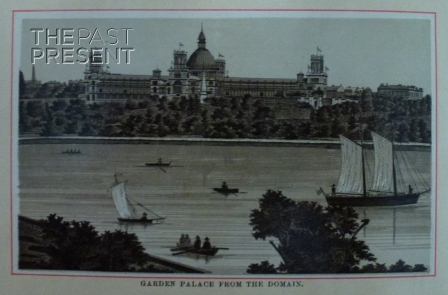 The Garden Palace, from 'Views Of Sydney', published in the late 19th century